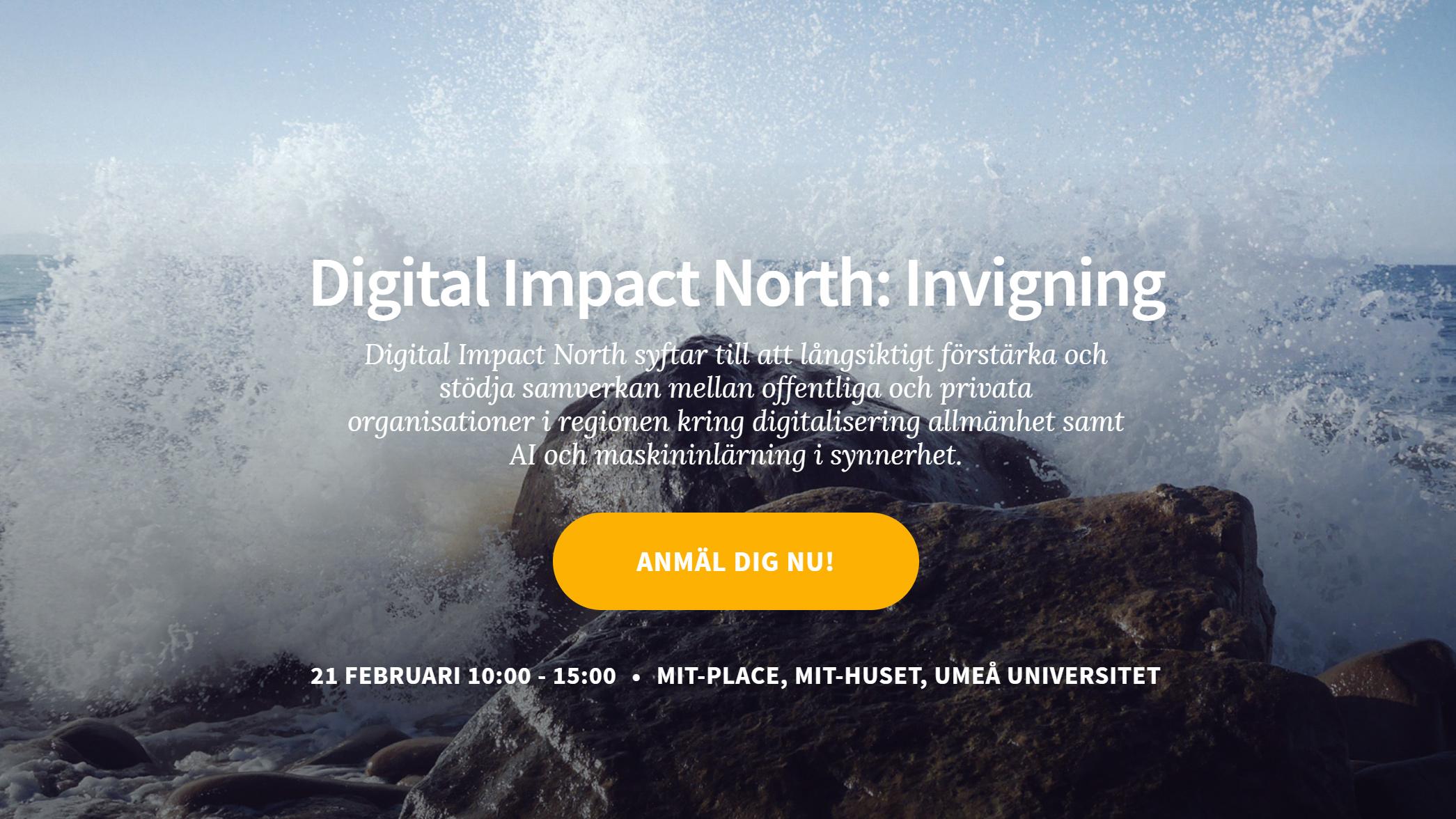 Bild som visar anmälan till invigning av Digital Impact North.